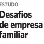 Desafios de Empresa Familiar (Jornal do Commércio | Economia)