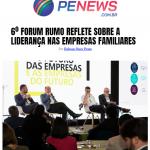6º Fórum reflete sobre a liderança nas Empresas Familiares (PE News)